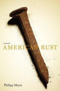 American_Rust_(Philipp_Meyer_novel).jpg