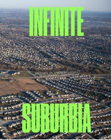 infinite suburbia 1.jpg